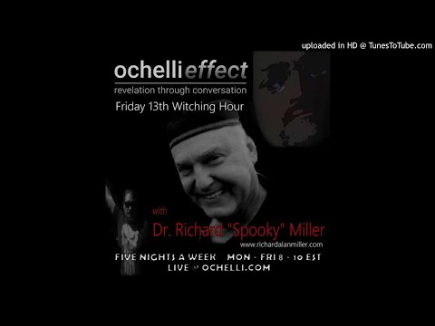 The Ochelli Effect 4-13-2018. Richard Alan Miller time travel machine within