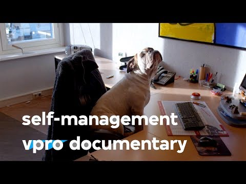 Self-management: empowering employees - (VPRO documentary - 2015)
