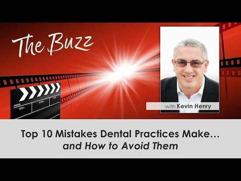 Top 10 Mistakes Dental Practices Make…and How to Avoid Them