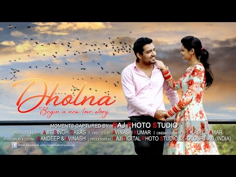 DHOLNA - PUNJABI SONG || DELHI POST WEDDING || BRAHMJEET + PRIYANKA || FULL HD 1080P