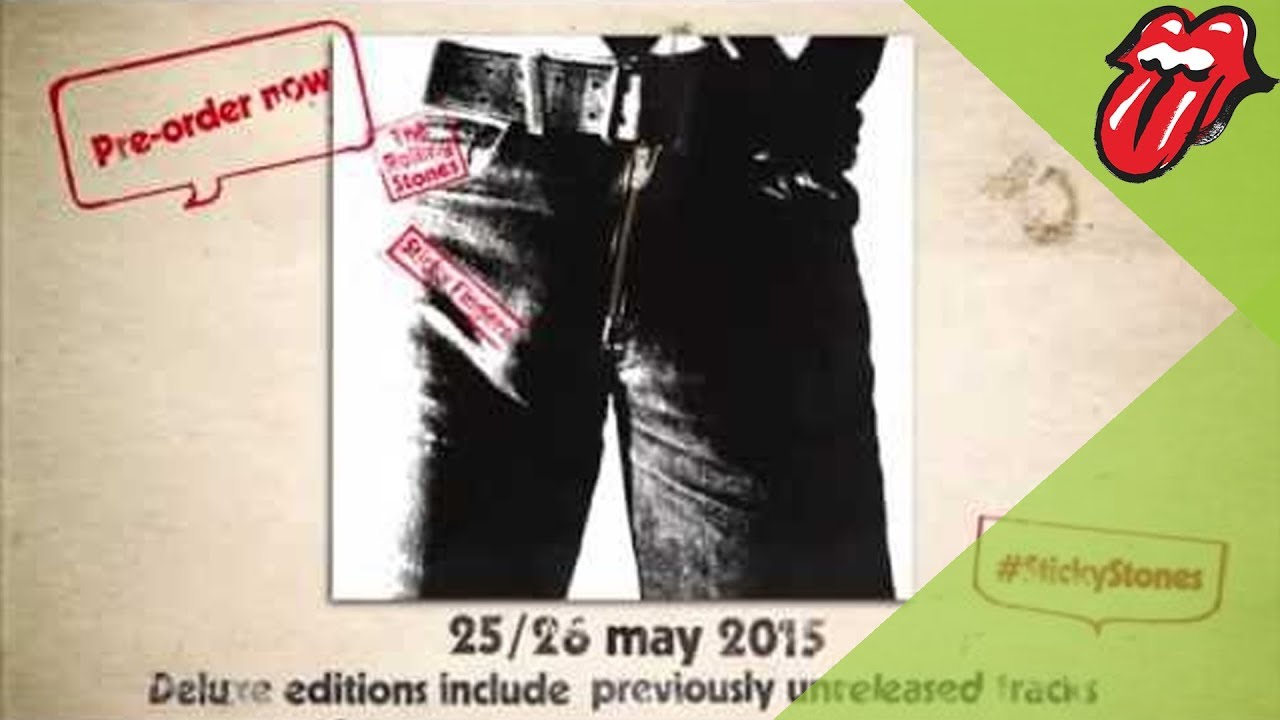 The Rolling Stones' Sticky Fingers lives again! Rerelease out 25/26 May 2015