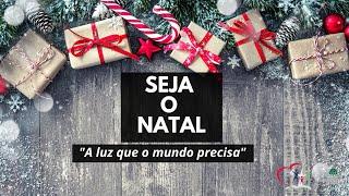 SEMEANDO A ESPERANÇA - Série Seja o Natal