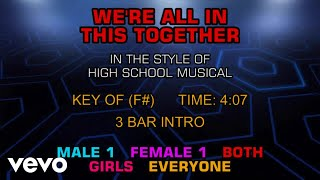 High School Musical Cast - We're All In This Together (Karaoke)