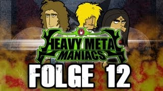 Heavy Metal Maniacs - Folge 12: Tourstart