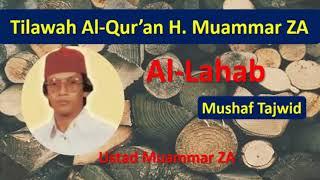 Tilawah Al-Qur'an Bersama Ustad Muammar ZA - Surah AL-LAHAB