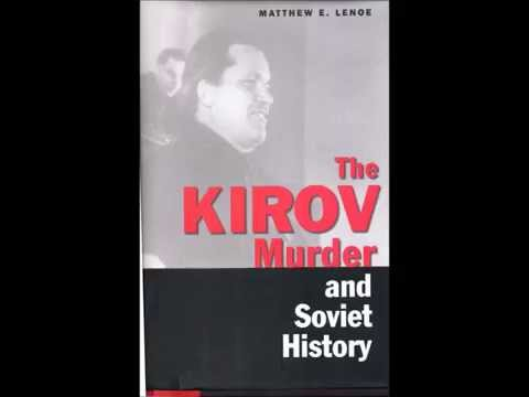 Why was the Kirov murder pivotal in Soviet history?