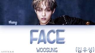 KIM WOOSUNG (김우성)- FACE [HAN-ROM-ENG] LYRICS 가사