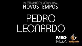 PEDRO LEONARDO TEASER LANÇAMENTO PALESTRA MUSICAL MOTIVACIONAL