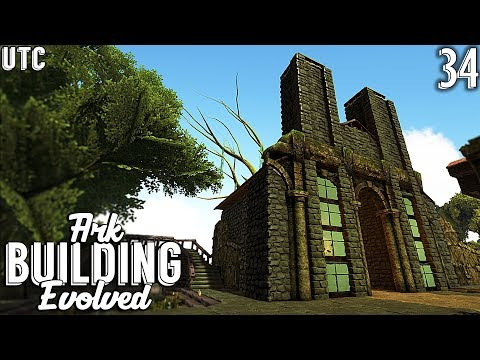 Cathedral of Flames :: Ark Building Evolved w/ UTC :: Ep. 34