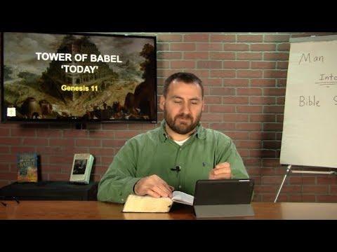 Genesis 11  Tower of Babel &39;Today&39;