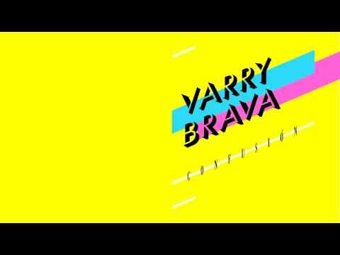 Varry Brava - Confusión