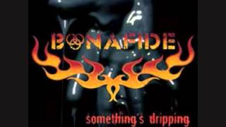 Bonafide - Fill your head with Rock
