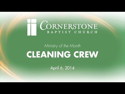 "Cornerstone Baptist Church ""Ministry of the Month - Cleaning Crew"" HD"