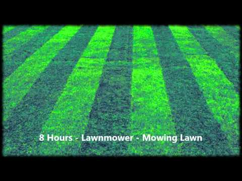 8 Hours - Lawnmower Mowing Lawn / Ambient / Soundscapes / Relaxing