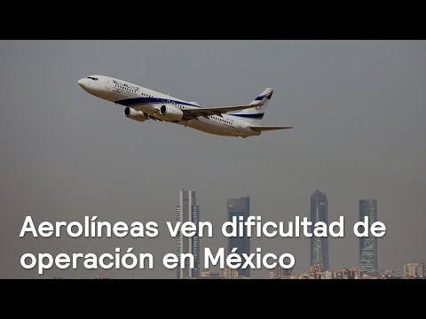 Aerolíneas advierten sobre dificultad de tres aeropuertos en México - Las Noticias con Karla Iberia