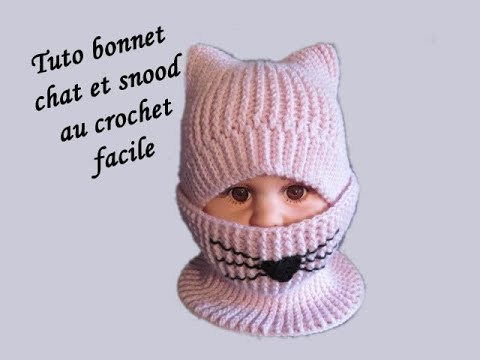 Tuto Bonnet Chat Et Snood Au Crochet