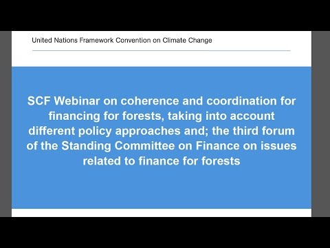 Webinar hosted by SCF working group on financing for forests, 19 May 2015, second run