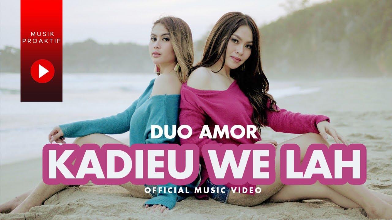 Duo Amor - Kadieu We Lah (Official Music Video)