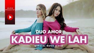 Duo Amor - Kadieu We Lah