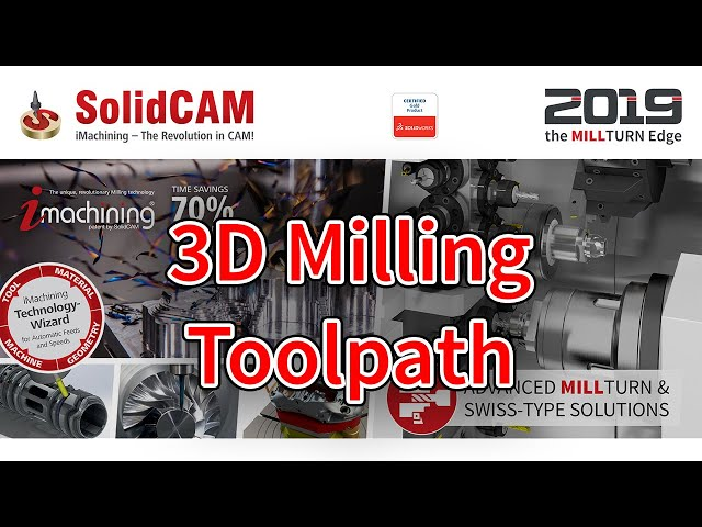 SolidCAM - 3D Milling Toolpath