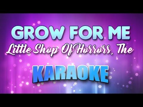 Little Shop Of Horrors, The - Grow For Me (Karaoke & Lyrics)