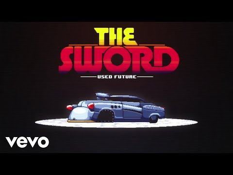 The Sword - Used Future (Official Music Video)