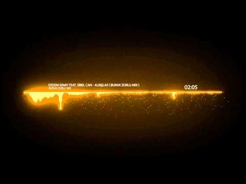 Erdem Kınay feat. Sibel Can - Alkışlar ( Burak Zorlu Mix )