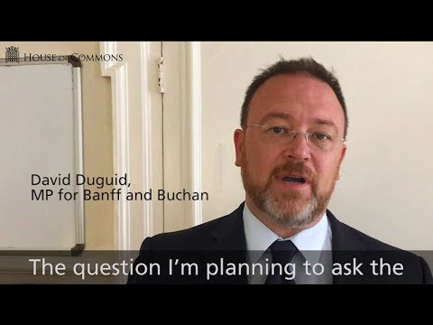 Prime Minister's Questions: New MP David Duguid talks about his first question