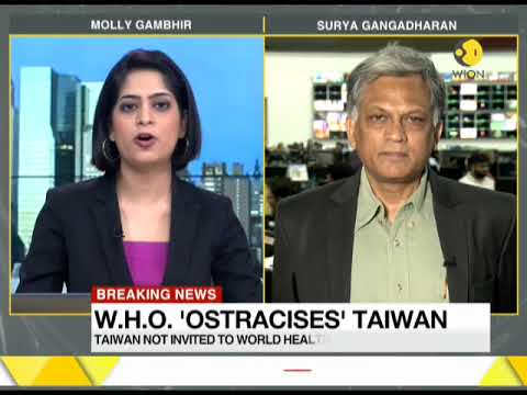 """China's """"inhumane"""" foreign policy; Taiwan not invited to World health assembly in Geneva"""