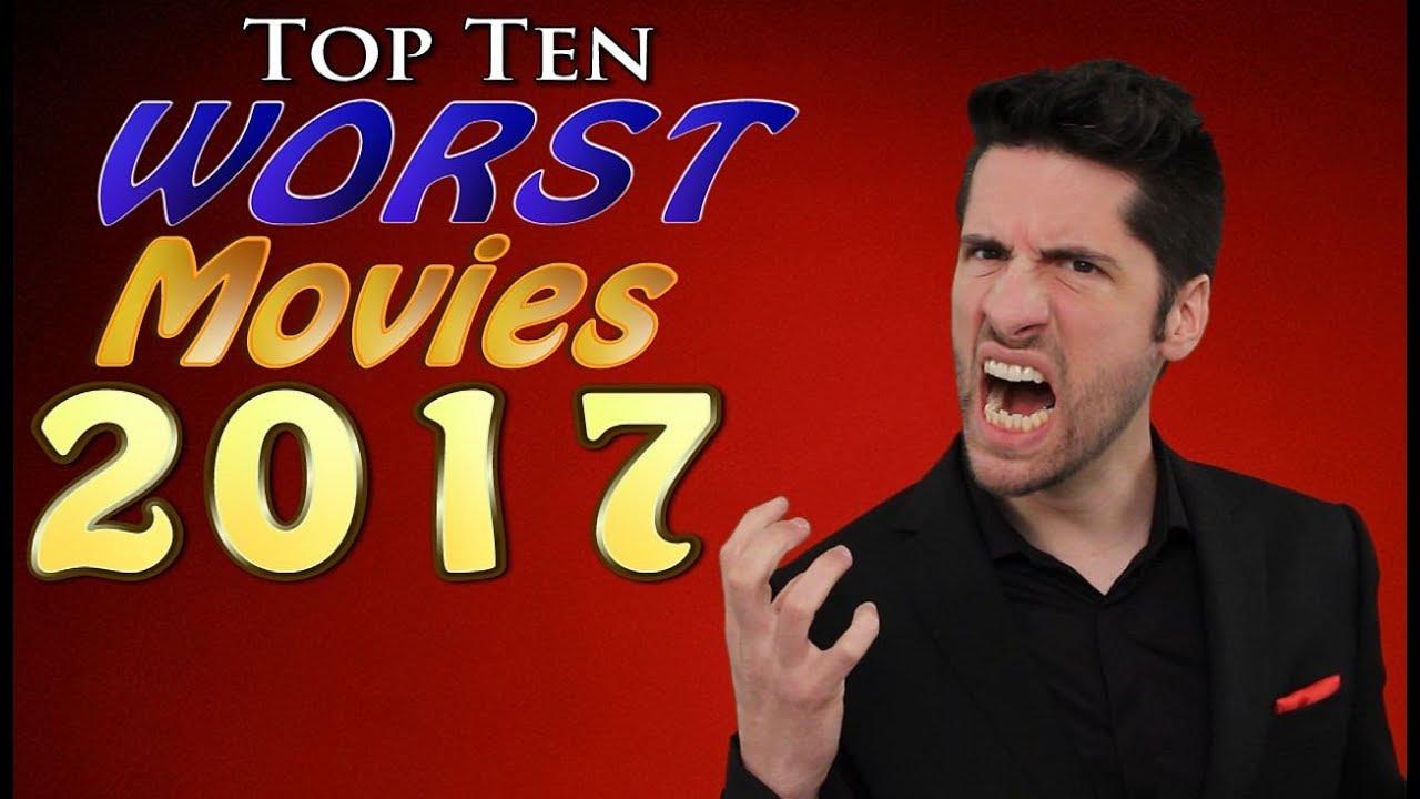 Download Top 10 WORST Movies 2017