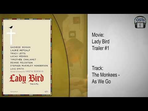 Lady Bird | Soundtrack | The Monkees - As We Go Along