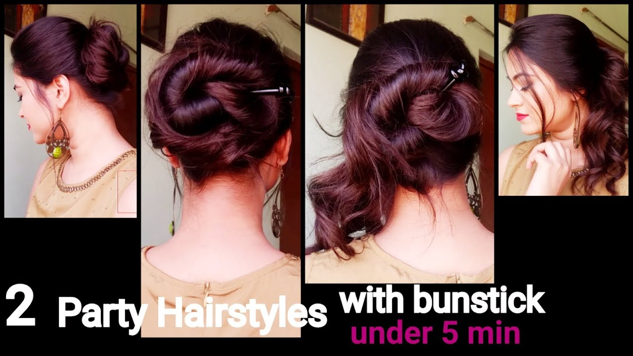 2 Party Hairstyles For Long Hair With Bunstick Messy Bun Indian