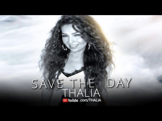 Thalia - Save The Day  (Oficial - Letra / Lyric Video)