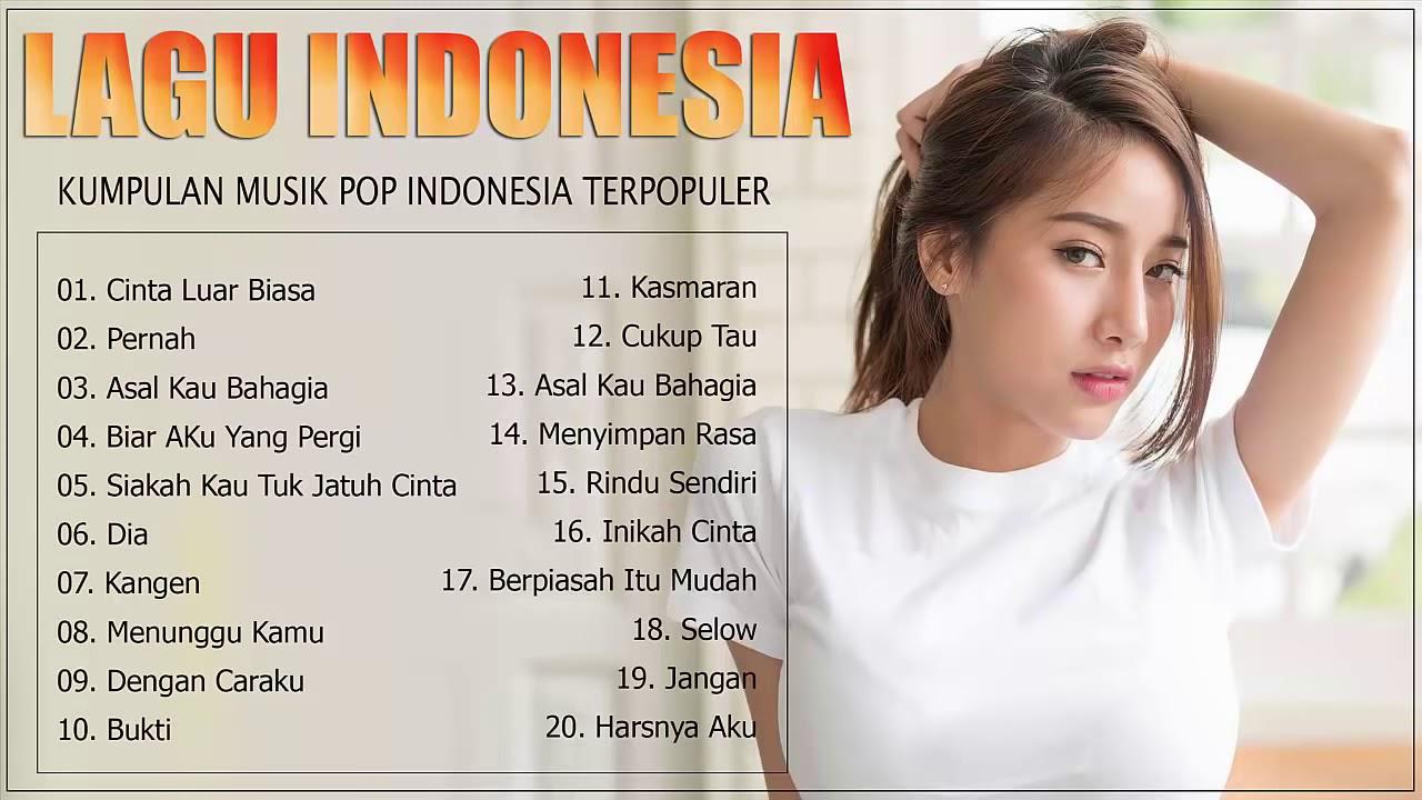 Top Lagu Pop Indonesia Terbaru 2019 Hits Pilihan Terbaik Enak Didengar Waktu Kerja - YouTube