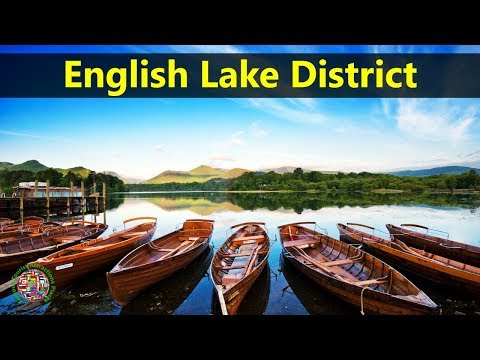 Best Tourist Attractions Places To Travel In UK-England | English Lake District Destination Spot