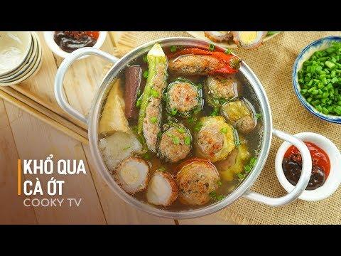 Cách làm KHỔ QUA CÀ ỚT  – món ăn được ưa chuộng trong những khu phố người Hoa – Cooky TV