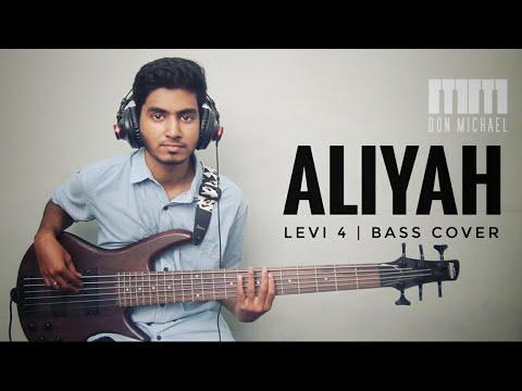 ALIYAH | Levi 4 | John Jebaraj | Bass cover - Don Michael