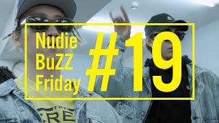 BuZZ / #19 Nudie BuZZ Friday