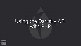 Using the Darksky API with PHP, Part 10: Using the Google Geolocation API Mp3