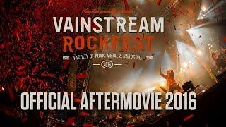Vainstream 2016 | Official Aftermovie