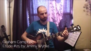 Graham Campbell: Etude #25 by Jimmy Wyble