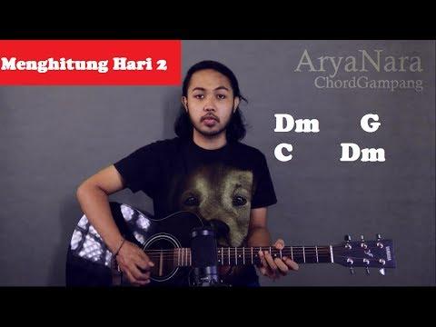 Chord Gampang (Menghitung Hari 2 - Anda) By Arya Nara (Tutorial Gitar) Untuk Pemula