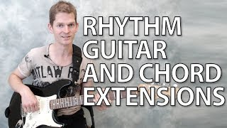 chord extensions - rhythm guitar lesson