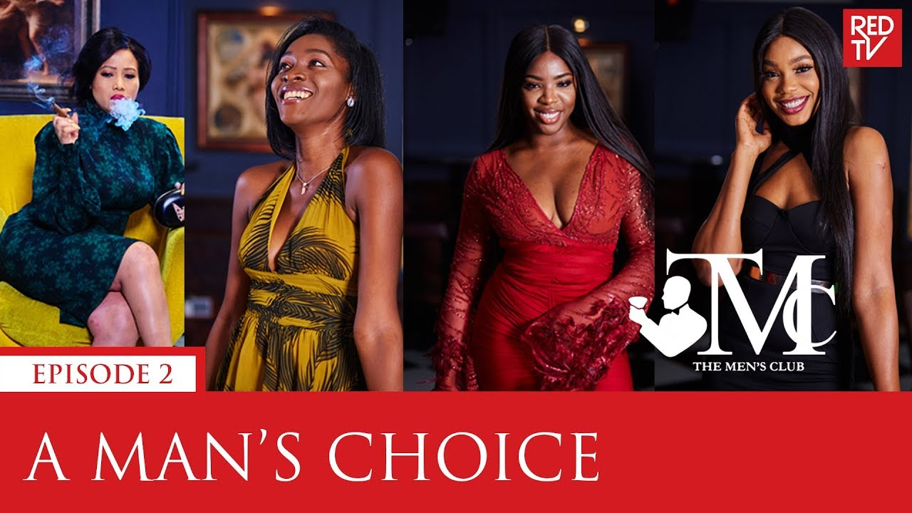 Download THE MEN'S CLUB / EPISODE 2 / A MAN'S CHOICE