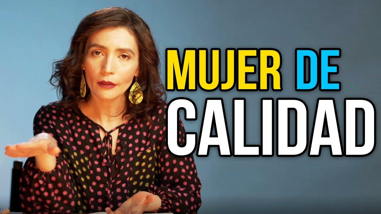 MUJER DE CALIDAD