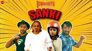 Sanki | Bombairiya | Arko | Radhika Apte, Siddhanth Kapoor, Akshay Oberoi, Adil Hussain, Ravi Kishan