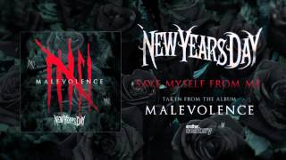 New Years Day - Save Myself from Me (Official Audio)