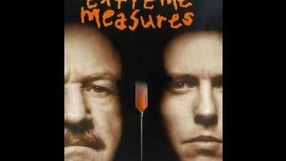 Extreme Measures (Trailer)