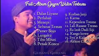 Full Album Terbaru Guyon Wadon 2020 Guyon Waton MP3
