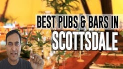 Best Bars Pubs & hangout places in Scottsdale, Arizona, United States
